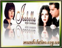 Изабелла, влюблённая женщина  - Isabella, Mujer Enamorada смотреть онлайн