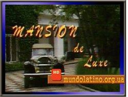 Семья - Mansion de Luxe Смотреть онлайн