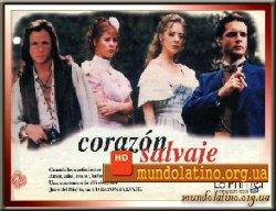 Дикое сердце - Corazon salvaje смотреть онлайн