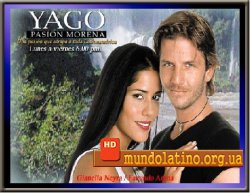 ���, ������ ������� - Yago, pasion morena �������� ������