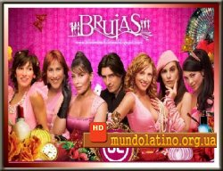 Плохие девчонки - Brujas Смотреть онлайн
