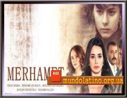 Милосердие - Merhamet смотреть онлайн
