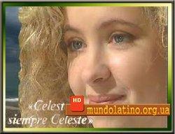 �������, ������ ������� - Celeste, siempre Celeste �������� ������