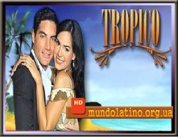 Тропики - Tropico Смотреть онлайн