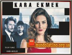 Черный хлеб - Kara Ekmek смотреть онлайн