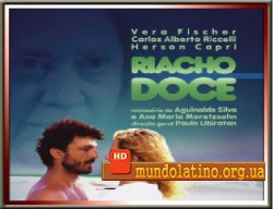 Сладкий ручей - Riacho Doce Смотреть онлайн