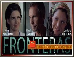 Границы - Fronteras смотреть онлайн