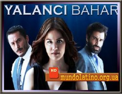Лживая весна - Yalanci Bahar смотреть онлайн
