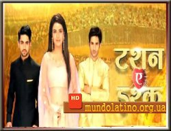 Запретная любовь - Tashan-e-Ishq индийский сериал смотреть онлайн